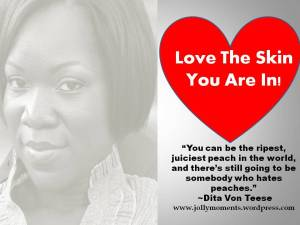 Love The Skin You Are In!