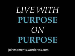 Live With Purpose on Purpose